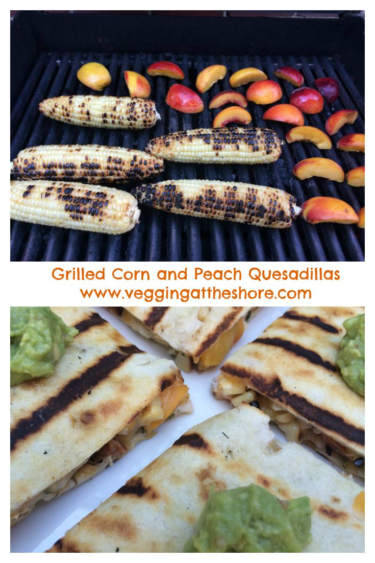 Grilled Corn and Peach Quesadilla